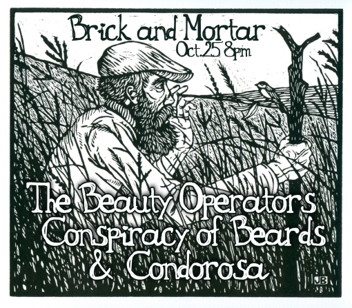 Conspiracy of Beards, The Beauty Operators, & Condorosa