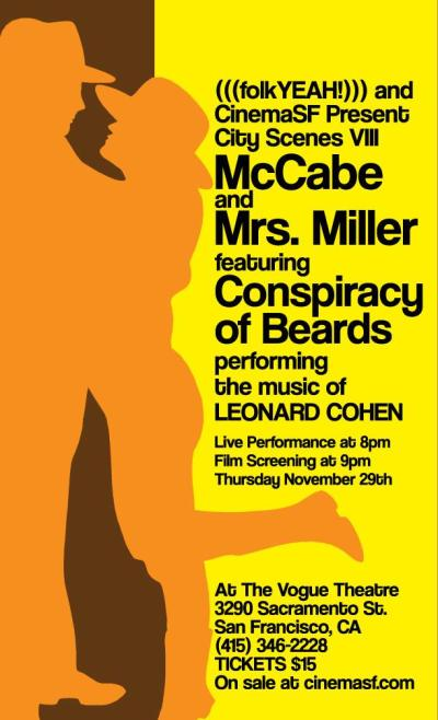 Conspiracy of Beards and McCabe and Mrs. Miller at The Vogue Theatre in SF - 11/29 - 8pm